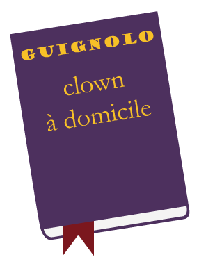Guignolo clown à domicile