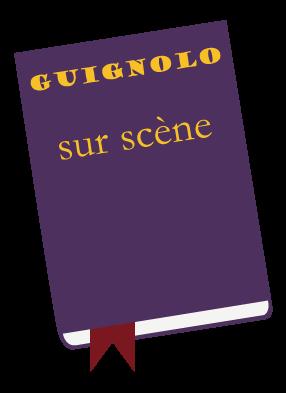 Guignolo sur scène